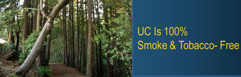 UC Is a Smoke and Tobacco Free Environment January 1, 2014